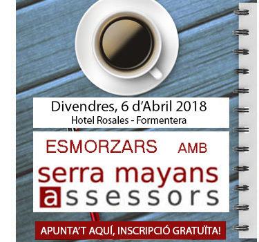 Esmorzar amb Serra Mayans Assessors